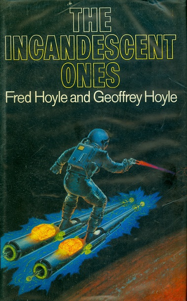 Secondhand Used Book - THE INCANDESCENT ONES by Fred Hoyle and Geoffrey Hoyle