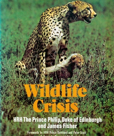 Secondhand Used Book - WILDLIFE CRISIS by HRH The Prince Philip, Duke of Edinburgh and James Fisher