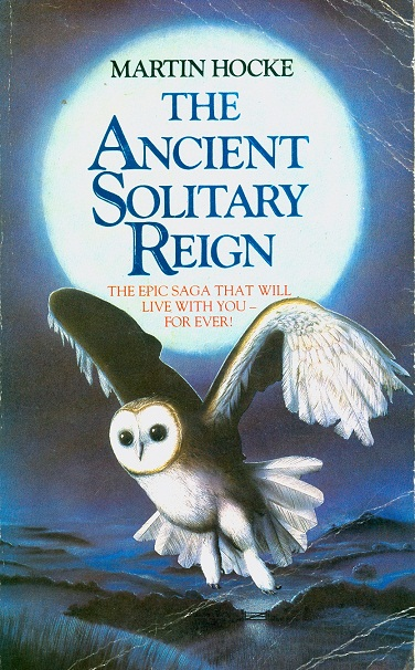 Secondhand Used Book - THE ANCIENT SOLITARY REIGN by Martin Hocke