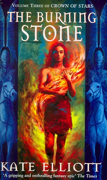 Secondhand Used Book - THE BURNING STONE: CROWN OF STARS VOL 3 by Kate Elliott