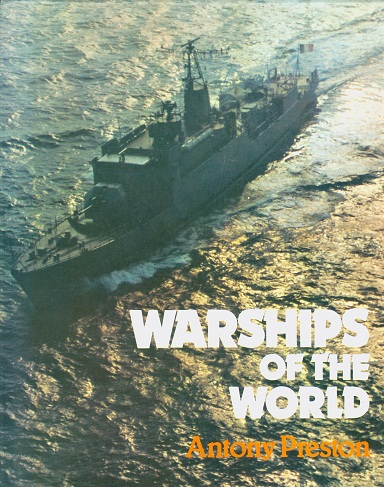 Secondhand Used Book - WARSHIPS OF THE WORLD by Antony Preston