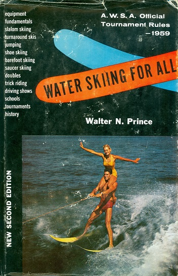 Secondhand Used Book - WATER SKIING FOR ALL by Walter N Prince