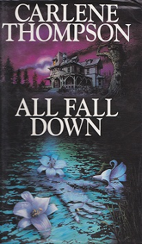 Secondhand Used Book - ALL FALL DOWN by Carlene Thompson
