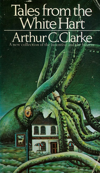Secondhand Used Book - TALES FROM THE WHITE HART by Arthur C Clarke