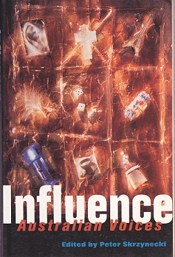 Secondhand Used Book - INFLUENCE: AUSTRALIAN VOICES edited by Peter Skrzynecki
