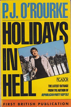 Secondhand Used Book - HOLIDAYS IN HELL by P J O'Rourke