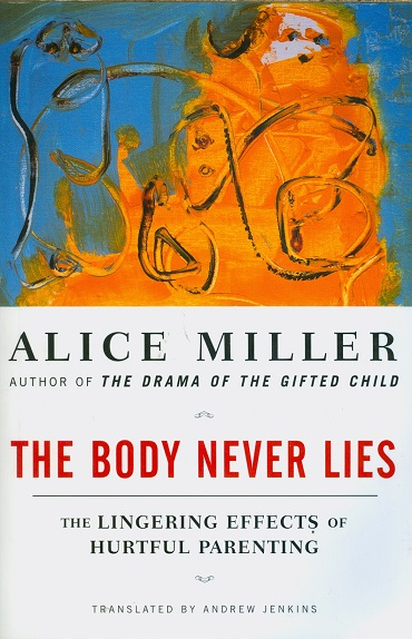 Secondhand Used Book - THE BODY NEVER LIES by Alice Miller