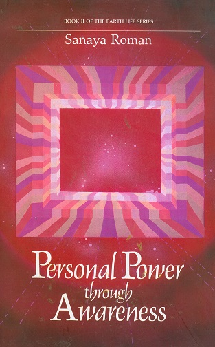 Secondhand Used Book - PERSONAL POWER THROUGH AWARENESS by Sanaya Roman