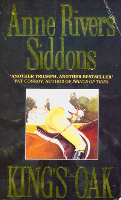 Secondhand Used Book - KING'S OAK by Anne Rivers Siddons