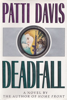 Secondhand Used Book - DEADFALL by Patti Davis