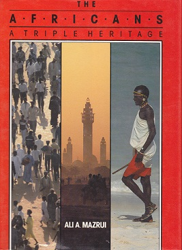 Secondhand Used Book - THE AFRICANS: A TRIPLE HERITAGE by Ali A Mazrui