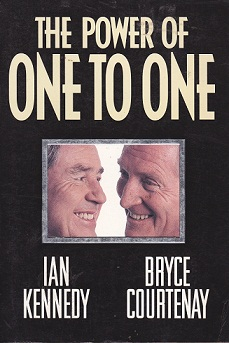 Secondhand Used Book - THE POWER OF ONE TO ONE by Ian Kennedy & Bryce Courtenay