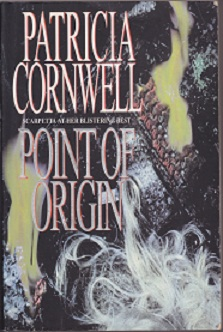 Secondhand Used Book - POINT OF ORIGIN by Patricia Cornwell