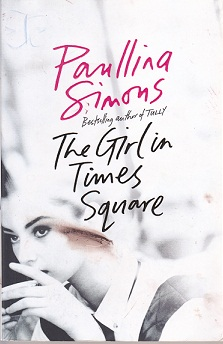 Secondhand Used Book - THE GIRL IN TIMES SQUARE by Paullina Simons