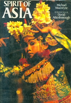 Secondhand Used Book - SPIRIT OF ASIA by Michael Macintyre