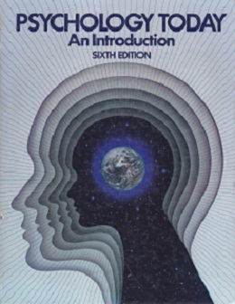 Secondhand Used Book - PSYCHOLOGY TODAY: AN INTRODUCTION by Richard R Bootzin, Gordon H Bower, Robert B Zajonc & Elizabeth Hall