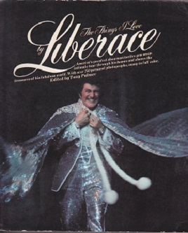 Secondhand Used Book - THE THINGS I LOVE by Liberace