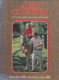 Secondhand Used Book - A BIG COUNTRY: MORE STORIES ABOUT THE PEOPLE OF AUSTRALIA