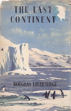 Secondhand Used Book - THE LAST CONTINENT by Douglas Liversidge