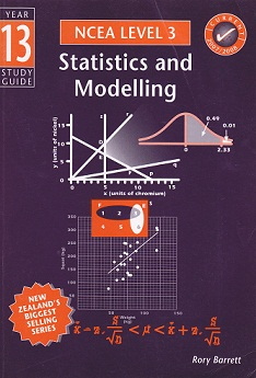 Secondhand Used Book - YEAR 13 STATISTICS AND MODELLING STUDY GUIDE NCEA LEVEL 3 by Rory Barrett
