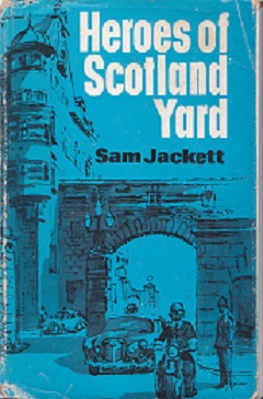 Secondhand Used Book - HEROES OF SCOTLAND YARD by Sam Jackett