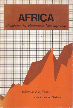 Secondhand Used Book - AFRICA: PROBLEMS IN ECONOMIC DEVELOPMENT edited by J S Uppal and Louis R Salkever