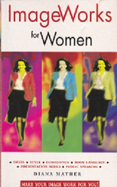 Secondhand Used Book - IMAGE WORKS FOR WOMEN by Diana Mather