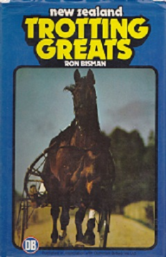 Secondhand Used Book - NEW ZEALAND TROTTING GREATS by Ron Bisman
