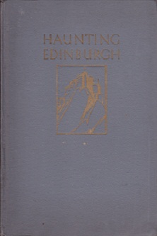 Secondhand Used Book - HAUNTING EDINBURGH by Flora Grierson