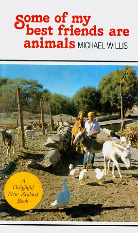 Secondhand Used Book - SOME OF MY BEST FRIENDS ARE ANIMALS by Michael Willis