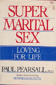 Secondhand Used Book - SUPER MARITAL SEX: LOVING FOR LIFE by Paul Pearsall