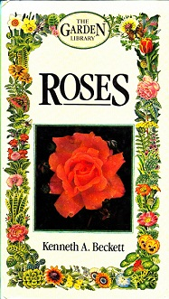 Secondhand Used Book - ROSES by Kenneth A Beckett