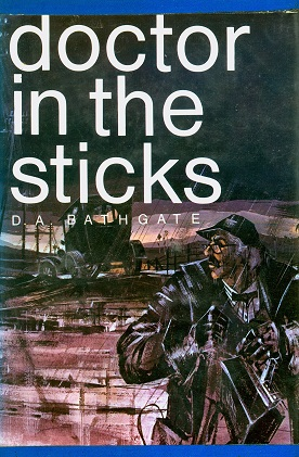 Secondhand Used Book - DOCTOR IN THE STICKS by D A Bathgate
