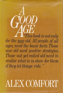 Secondhand Used Book - A GOOD AGE by Alex Comfort