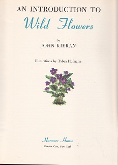 Secondhand Used Book - AN INTRODUCTION TO WILD FLOWERS by John Kieran