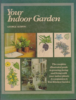 Secondhand Used Book - YOUR INDOOR GARDEN by George Seddon
